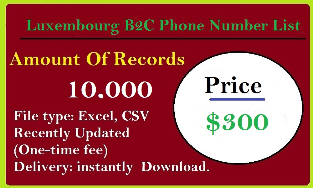 Luxembourg B2C Phone Number List